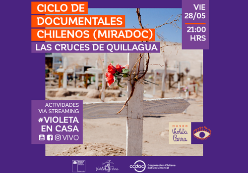 "Afiche del evento ""Ciclo de Documentales Chilenos MIRADOC: Las Cruces de Quillagua"""