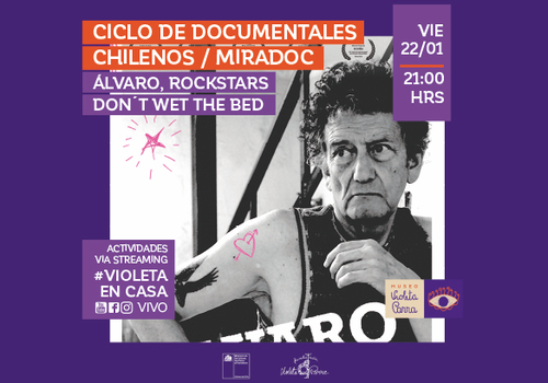 "Afiche del evento ""Ciclo de Documentales Chilenos (MIRADOC): Álvaro, rockstars don´t wet the bed"""